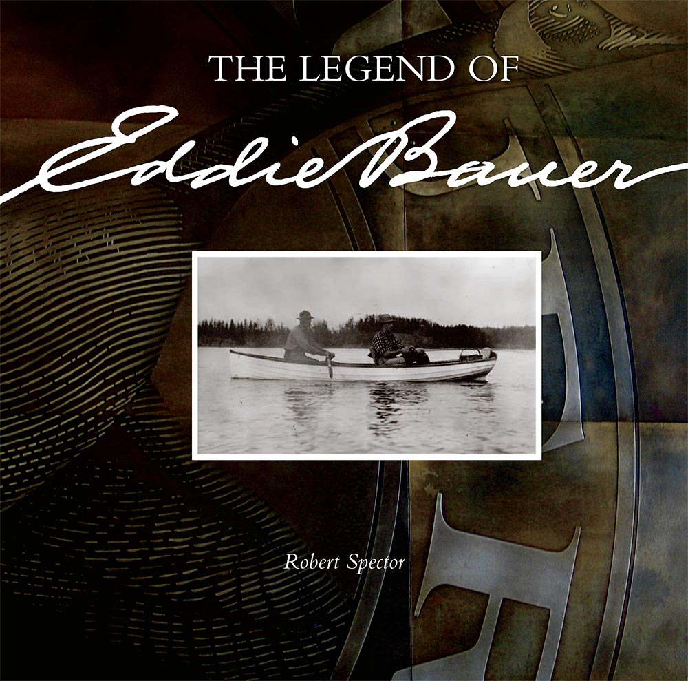 Corporate History Book: The Legend of Eddie Bauer