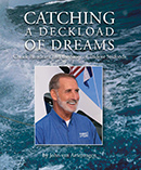 Corporate History Book: Catching a Deckload of Dreams