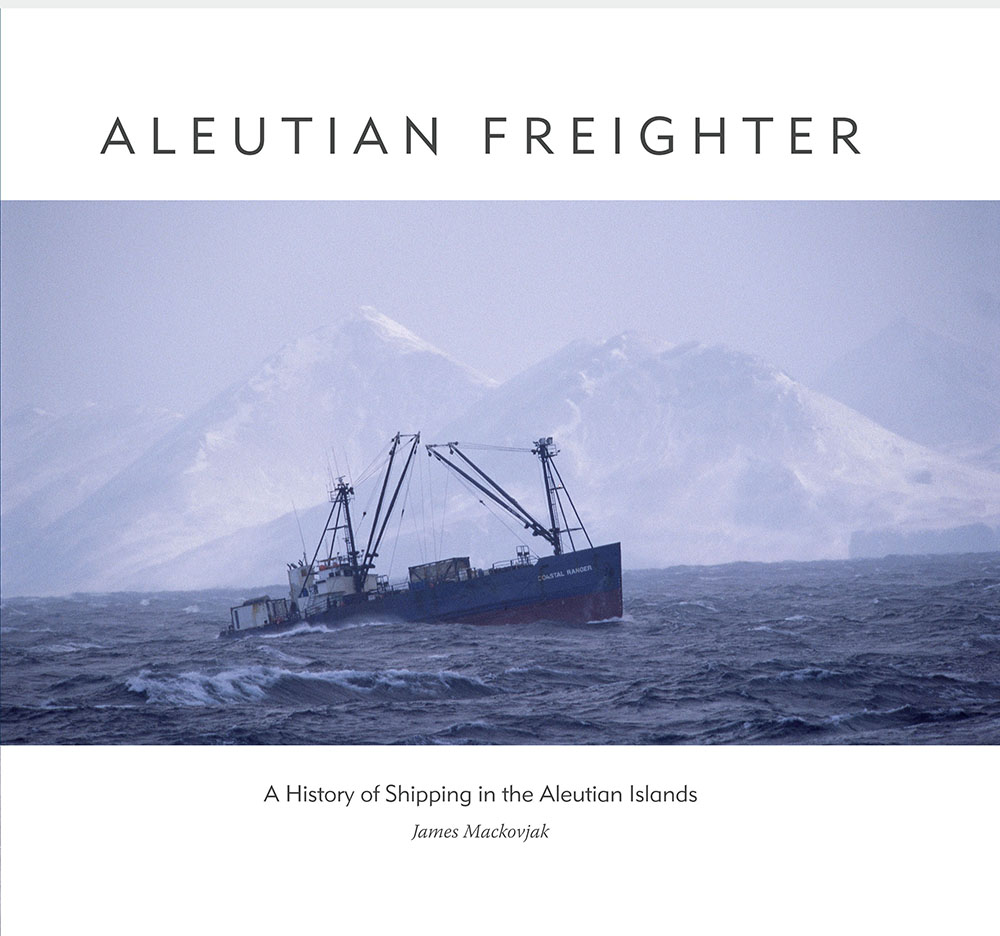 Corporate History Book: Aleutian Freighter